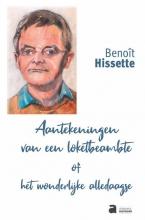 Benoît Hissette , Aantekeningen van een loketbeamte of het wonderlijke alledaagse