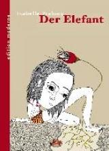 Pralong, Isabelle Der Elefant