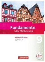 Altherr, Stefan,   Durstewitz, Anne-Kristina,   Dörr, Jochen,   Ebel, Rolf Fundamente der Mathematik 9. Schuljahr - Rheinland-Pfalz - Schülerbuch