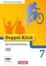 Adam, Grit,   Bentin, Werner,   Deters, Ulrich,   Hergesell, Dirk Doppel-Klick - Differenzierende Ausgabe. 7. Schuljahr. Das Arbeitsheft Basis mit CD-ROM