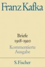 Kafka, Franz Briefe 4. 1918 - 1920