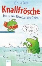 Dietl, Erhard Knallfrsche. Die besten Tierwitze aller Zeiten