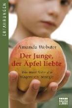 Webster, Amanda Der Junge, der Äpfel liebte
