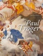 Kronbichler, Johann Paul Troger (1698-1762)