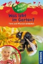 Oftring, Bärbel Was lebt im Garten?