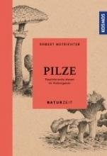 Hofrichter, Robert Naturzeit Pilze