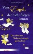 Spilling-Nöker, Christa Vom Engel, der nicht fliegen konnte