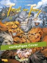Arleston, Christophe Troll von Troy 14: Wahas Geschichte