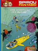 Franquin, Andre Spirou und Fantasio 07. Das Versteck der Muräne