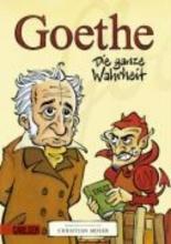 Moser, Christian Goethe - Die ganze Wahrheit