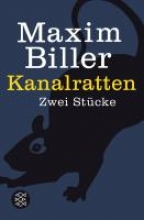 Biller, Maxim Kanalratten