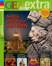 GEOlino extra Maya, Inka und Azteken