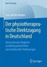 Sina Juliette Weeber Der Physiotherapeutische Direktzugang in Deutschland