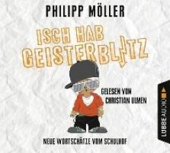 Möller, Philipp Isch hab Geisterblitz