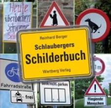 Berger, Reinhard Schlaubergers Schilderbuch