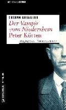 Brennero, Susann Der Vampir vom Niederrhein - Peter Kürten