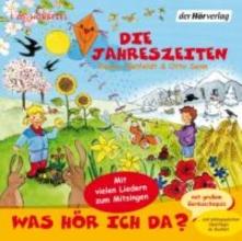 Bielfeldt, Rainer Was hör ich da? Die Jahreszeiten