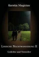 Magirius, Kerstin Lyrische Nachtwanderung II