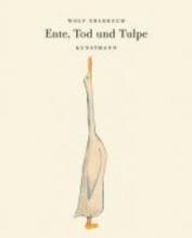 Erlbruch, Wolf Ente, Tod und Tulpe