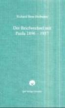 Beer-Hofmann, Richard Der Briefwechsel mit Paula 1896-1937
