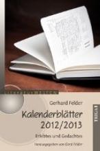 Felder, Gerhard Kalenderblätter 2012/2013