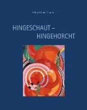 Drews Sieglin, Helga Hingeschaut - Hingehorcht
