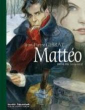 Gibrat, Jean-Pierre Mattéo 01 Vorzugsausgabe