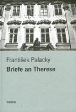 Palacký, Franti¿ek Briefe an Therese