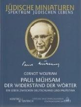 Wolfram, Gernot Paul Mühsam (1876-1960)