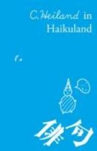 Heiland, C. C. Heiland in Haikuland