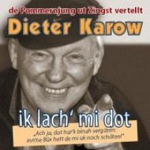 Karow, Dieter Ik lach` mi dot