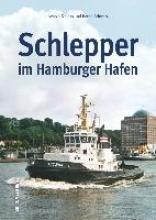 Schwarz, Bernd,   Kludas, Arnold Schlepper im Hamburger Hafen