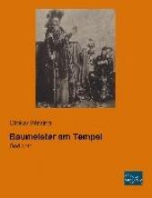 Brezina, Otokar Baumeister am Tempel
