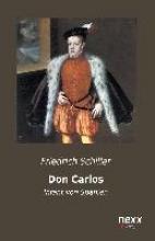 Schiller, Friedrich von Don Carlos