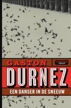 Gaston Durnez , Een danser in de sneeuw