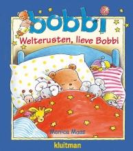 Monica Maas , Welterusten, lieve Bobbi