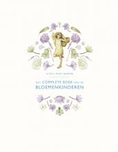 Cicely Mary  Barker Het complete boek van de Bloemenkinderen