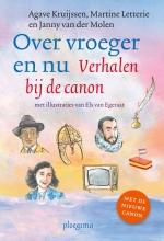 Agave Kruijssen Janny van der Molen  Martine Letterie, Over vroeger en nu