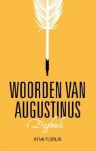 Henk Florijn , Woorden van Augustinus