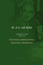 A.A. van Ruler , Cultuur, samenleving, politiek, onderwijs