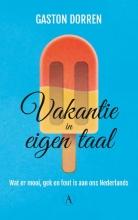 Gaston  Dorren Vakantie in eigen taal