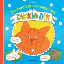 Jet  Boeke Dikkie Dik : De mooiste verhalen van Dikkie Dik