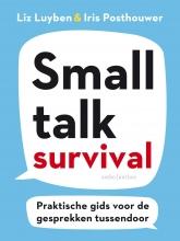 Iris Posthouwer Liz Luyben, Smalltalk Survival