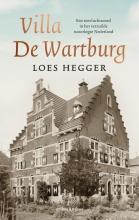 Loes Hegger , Villa De Wartburg