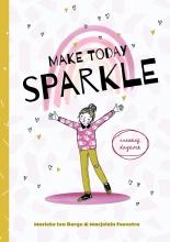 Marieke ten Berge Marjolein Feenstra, Make today sparkle