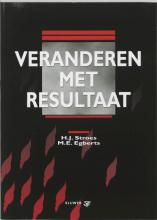 H.J. Stroes , Veranderen met resultaat