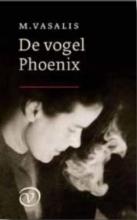 M.  Vasalis De vogel Phoenix