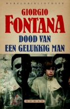 Giorgio  Fontana Dood van een gelukkig man