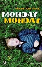 Frans van Deijl Monday Monday