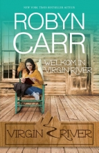 Robyn  Carr Welkom in Virgin River